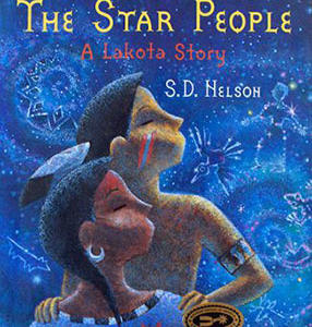 Star People A Lakota Story by S.D. Nelson